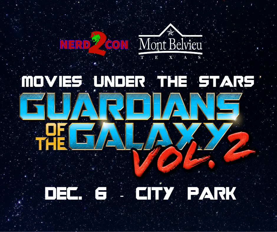 Movies Under The Stars - Guardians of the Galaxy, Vol. 2