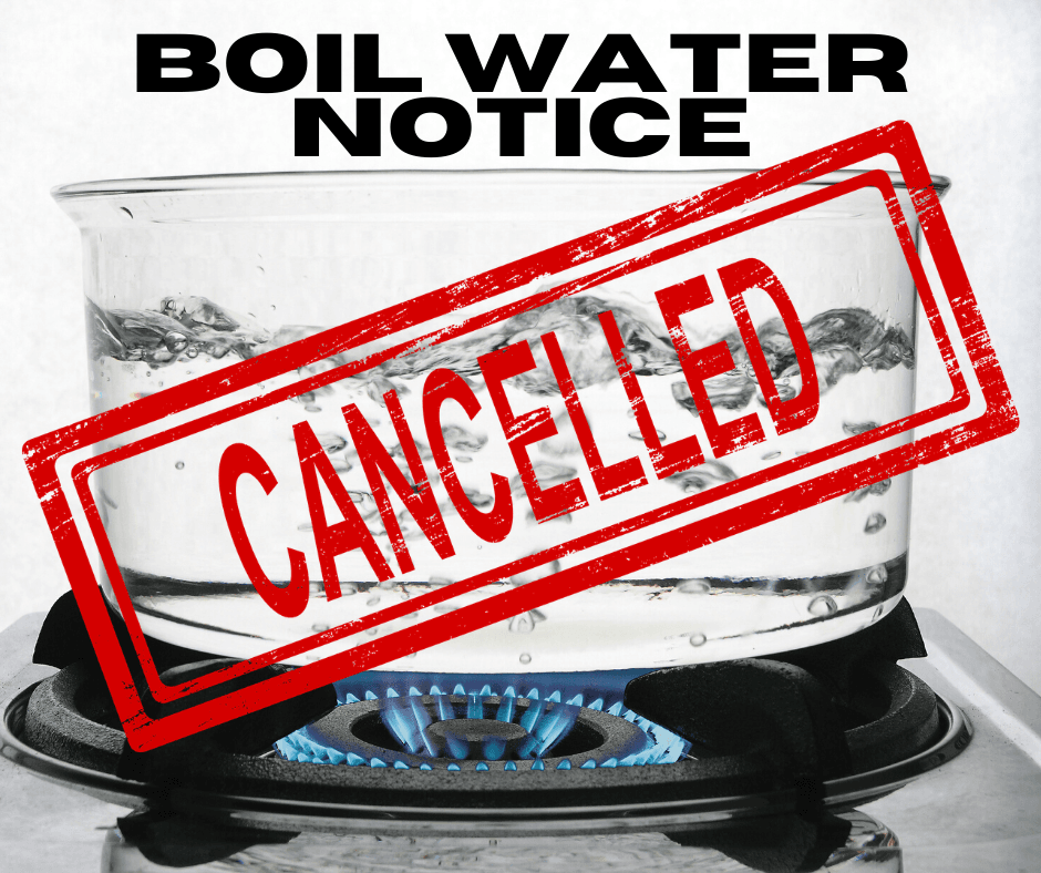 Boil Water Notice - Cancelled