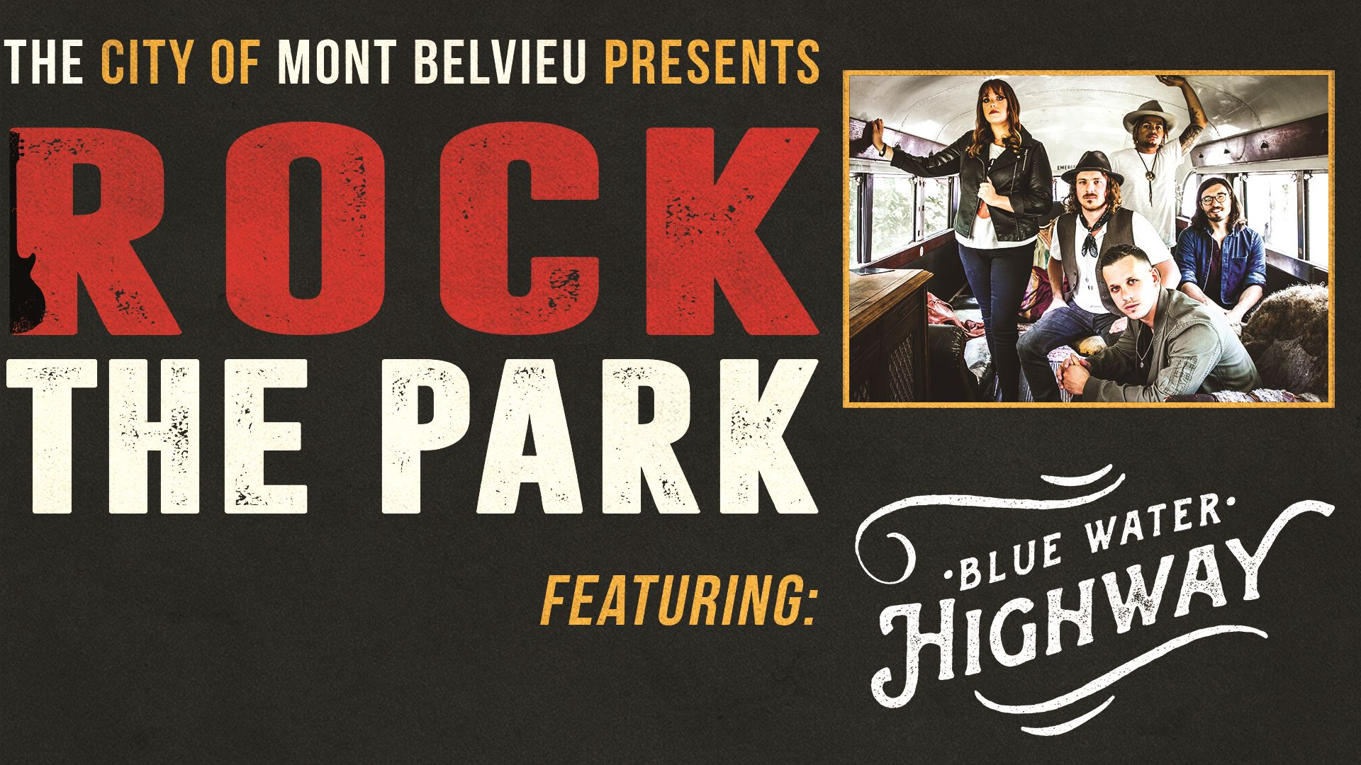 Rock the Park - May 29th featuring Blue Water Highway